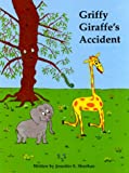 Griffy Giraffe's Accident