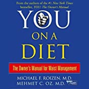 You: On a Diet: The Owner's Manual for Waist Management | [Michael F. Roizen, Mehmet C. Oz]