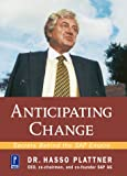 img - for Anticipating Change: Secrets Behind the SAP Empire book / textbook / text book
