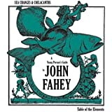 Sea Changes and Coelacanths: A Young Person's Guide to John Fahey [Vinyl]