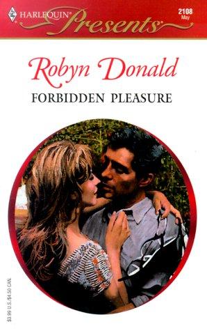 Image for Forbidden Pleasure (Harlequin Presents, No 2108)