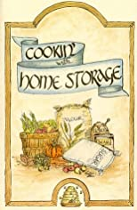 Cookin' with Home Storage  (Cookin' With Home Storage)