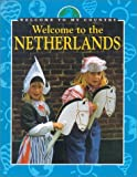 Welcome to the Netherlands (Welcome to My Country) (0836825365) by Reynolds, Simon