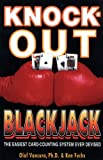 Knock-Out Blackjack: The Easiest Card Counting System Ever Devised (English Edition)