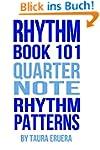 Rhythm Book 101 Quarter Note Rhythm P...