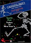 Grateful Dead: Ticket to New Year's Eve