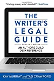 img - for The Writer's Legal Guide, Fourth Edition book / textbook / text book