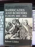 Image of Barricades and Borders: Europe 1800-1914 (Short Oxford History of the Modern World)