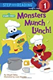 Monsters Munch Lunch! (Sesame Street) (Step into Reading)