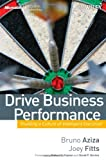 img - for Drive Business Performance: Enabling a Culture of Intelligent Execution book / textbook / text book