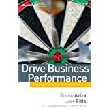 Drive Business Performance: Enabling a Culture of Intelligent Execution (Microsoft Executive Leadership Series)by Robert S. Kaplan