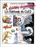 echange, troc  - Les Habitants du ciel, hors série tome 2 : Atlas cosmique de Valérian et Laureline