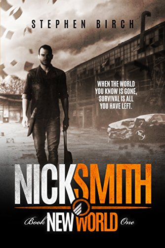 New World: Nick Smith Book one (Nick Smith Series 1) PDF