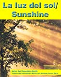 img - for La Luz del Sol/Sunshine (Pebble Bilingual Books) book / textbook / text book