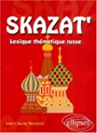Skazat' : Lexique th�matique russe