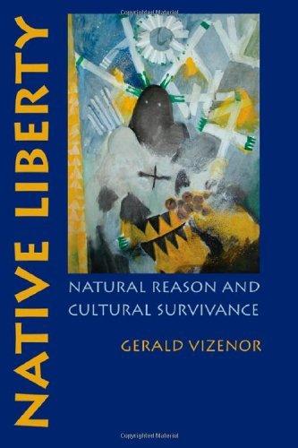 Gerald Vizenor - Native Liberty