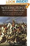 Wellington's Highland Warriors: From...