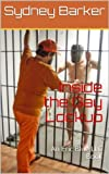 img - for Inside the Gay Lockup: An Eric Blue LLC Book book / textbook / text book
