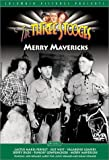 Three Stooges, the [05] - Merry Mavericks
