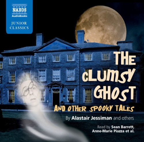 The Clumsy Ghost and Other Spooky Tales (Junior Classics)