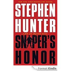 Sniper's Honor: A Bob Lee Swagger Novel