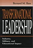 img - for Transformational Leadership: Industrial, Military, and Educational Impact book / textbook / text book