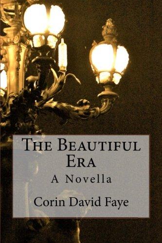 The Beautiful Era