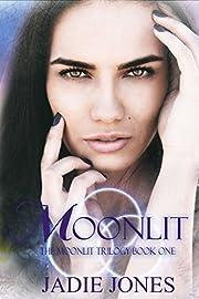 Moonlit (The Moonlit Trilogy Book 1)