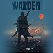 Warden (       UNABRIDGED) by Jon Kiln Narrated by James Patrick Cronin