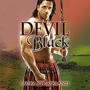Devil Black | [Laura Strickland]