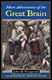 More Adventures of the Great Brain (Great Brain, Book 2) (0142400653) by Fitzgerald, John D.