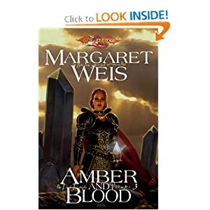 Amber and Blood: The Dark Disciple, Volume Three (v. 3) by Margaret Weis