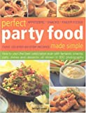 img - for Perfect Party Food Made Simple book / textbook / text book