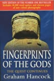 Fingerprints of the Gods: The Quest Continues (0712679065) by Hancock, Graham