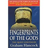 Fingerprints Of The Gods: The Quest Continues (New Updated Edition)by Graham Hancock