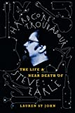 Hardcore Troubadour: The Life and Near Death of Steve Earle