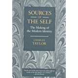 Sources of the Self: The Making of the Modern Identity