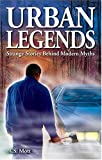 img - for Urban Legends: Strange Stories Behind Modern Myths book / textbook / text book
