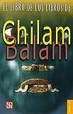 El libro de los libros de Chilam Balam (Colec. Popular) (Spanish Edition)