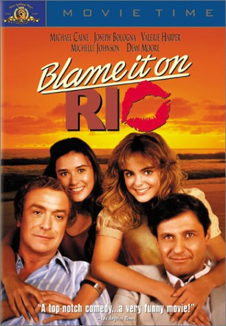 Blame It on Rio / Во всем виноват Рио (1984)