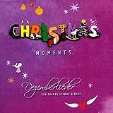Christmas moments-Dezemberlieder
