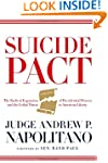 Suicide Pact: The Radical Expansion o...
