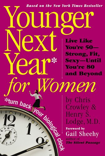 Younger Next Year for Women, Chris Crowley, Henry S. Lodge