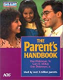 img - for The Parent's Handbook: Systematic Training for Effective Parenting (Step: Systematic Training for Effective Parenting) book / textbook / text book