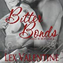 Bitter Bonds: Souls in Bondage (       UNABRIDGED) by Lex Valentine Narrated by Chris Chambers