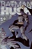 バットマンHUSH (#1) (JIVE AMERICAN COMICSシリーズ)
