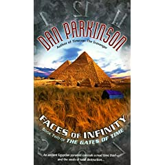 Faces of Infinity: Book 2 of THE GATES OF TIME (The Getes of Time , No 2) by Dan Parkinson