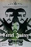 El cartel de Juarez (Spanish Edition)