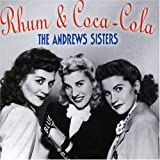 Rum & Coca Cola-Best of the Andrews Sisters Andrews Sisters