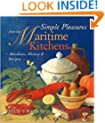Simple Pleasures from Our Maritime Kitchens: Anecdotes, History, and Recipes